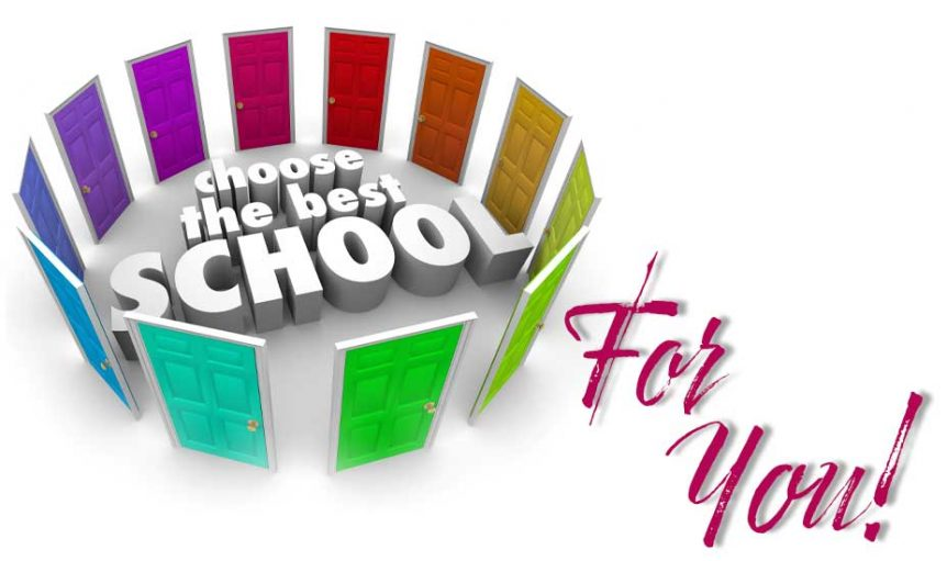 Choose the Best School For You